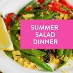 Summer Salad Dinner