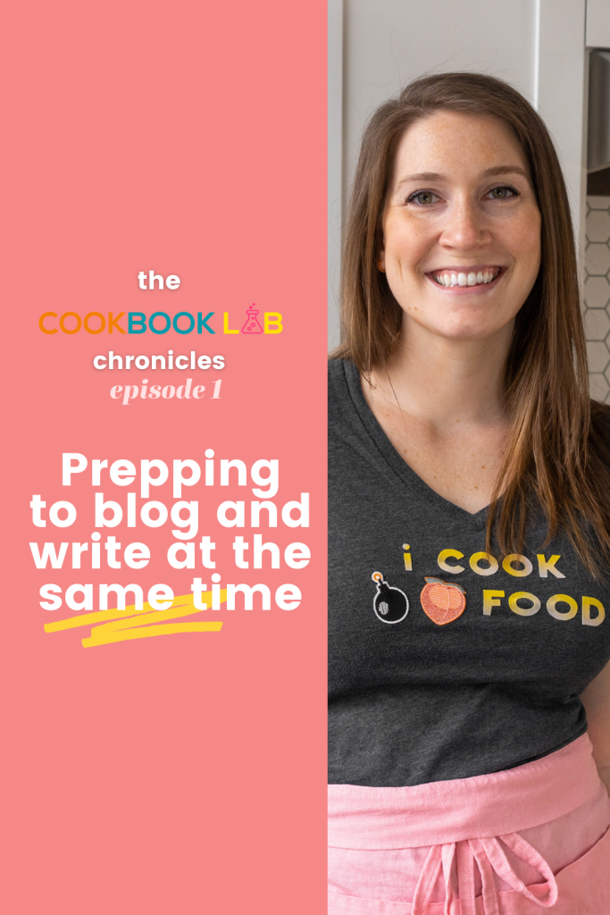 Cookbook Lab Chronicles: Episode 1, Preparing to Write